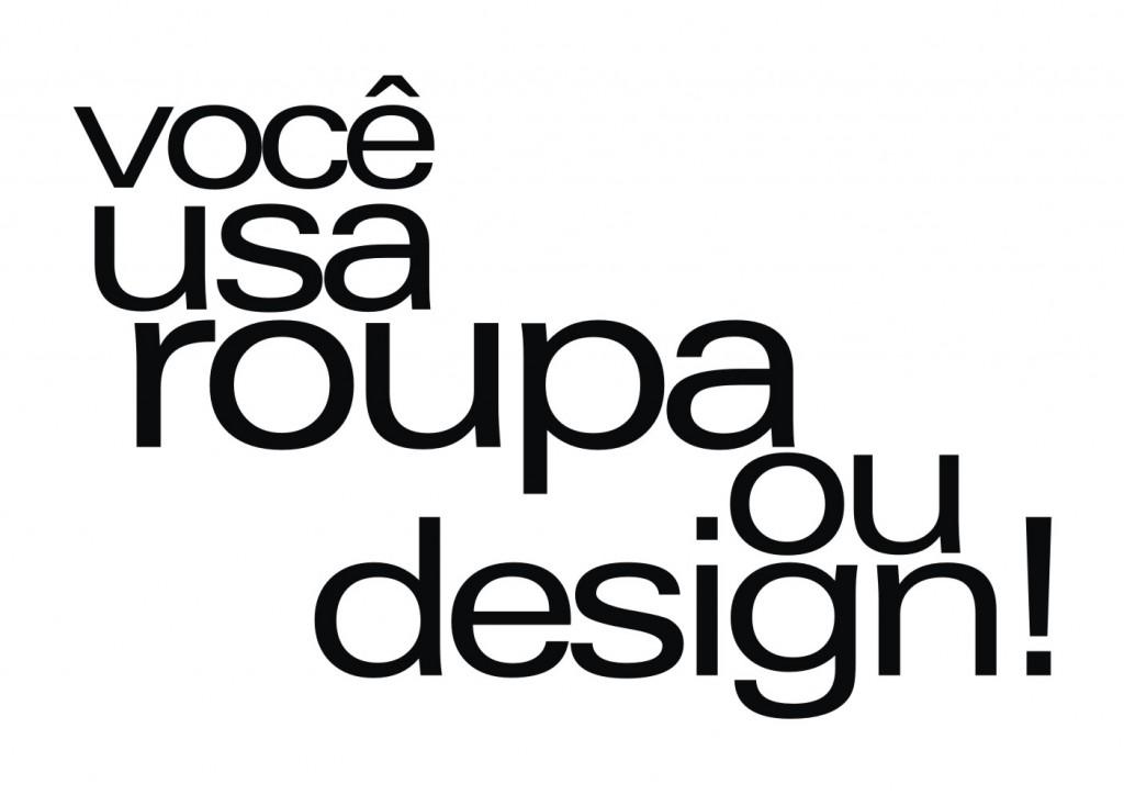 voce usa roupa ou design2