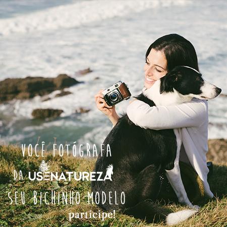 voce-fotografa-da-usenatureza-seu-bichinho-modelo-blog-usenatureza